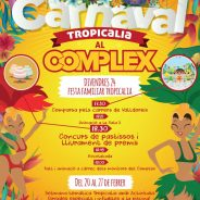 "Carnaval ""Tropicalia"" al Complex!"